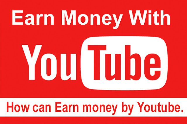 How to earn money from Youtube by uploading videos