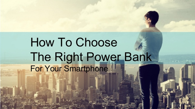 how-to-choose-the-right-power-bank-1-638